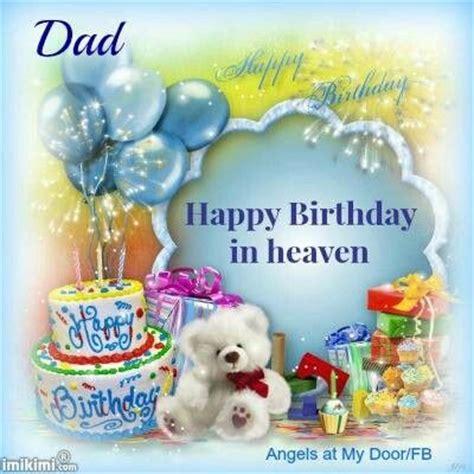 Happy Birthday Up In Heaven Quotes Happy Birthday To My Dad In Heaven Quotes Quotesgram