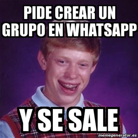 Crear Un Meme - meme bad luck brian pide crear un grupo en whatsapp y se