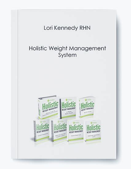 weight management system lori kennedy rhn holistic weight management system