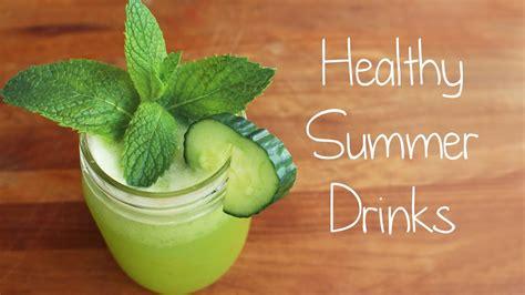 healthy summer drink ideas youtube