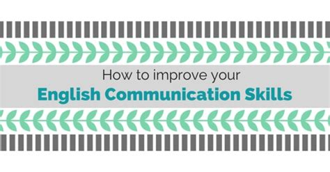 12 Ways To Improve Your Communication Skills by How To Improve Your Communication Skills 20 Best