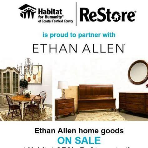 habitat cfc s restore has ethan allen home goods in stock