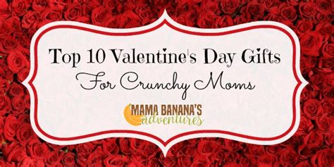 best valentines day gifts for top 10 s day gifts for crunchy