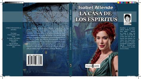 libro la casa de los portada libro la casa de los espiritus isabel allende indesign