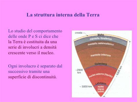 struttura interna della terra zanichelli 12 l interno della terra e i sismi