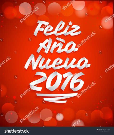 feliz ano nuevo happy new year feliz ano nuevo 2016 happy new year 2016 text