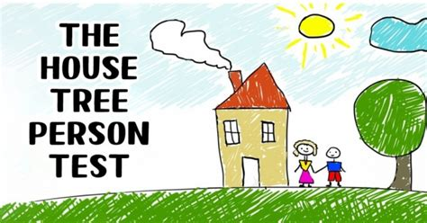 house tree person this house tree person test will determine your personality