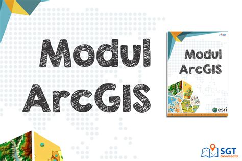 download tutorial arcgis 9 3 bahasa indonesia download modul arcgis gratis