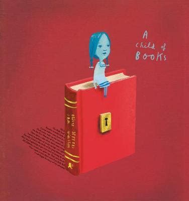 the child a novel books a child of books oliver jeffers 9781406358315