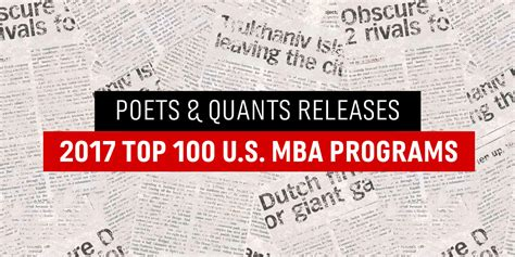 Mba Rankings Poets And Quants by Poets Quants Releases 2017 Top 100 Us Mba Programs
