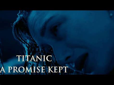 film a promise kept titanic soundtrack a promise kept film version youtube