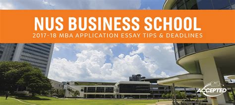 Business School Mba Deadlines by Nus Mba Application Essay Tips From An Admissions Expert
