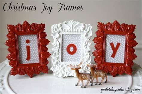 craft lightning christmas joy frames yesterday on tuesday
