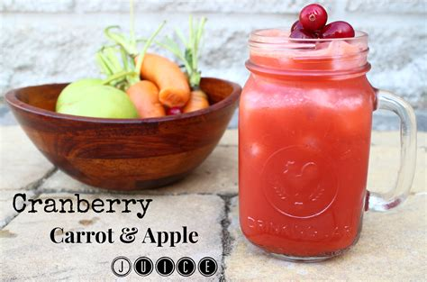 100 Cranberry Juice Detox by Cranberry Juice With Apple And Carrot Lettuce Be