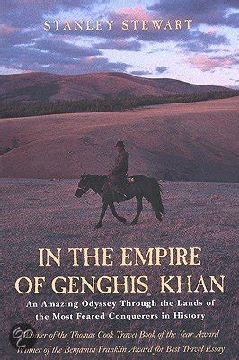 cooke and the of the khan books bol in the empire of genghis khan stanley stewart
