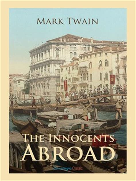 the innocents abroad books the innocents abroad by 183 overdrive rakuten