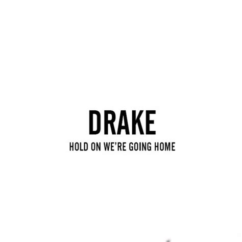 hold on we re going home single mp3 buy