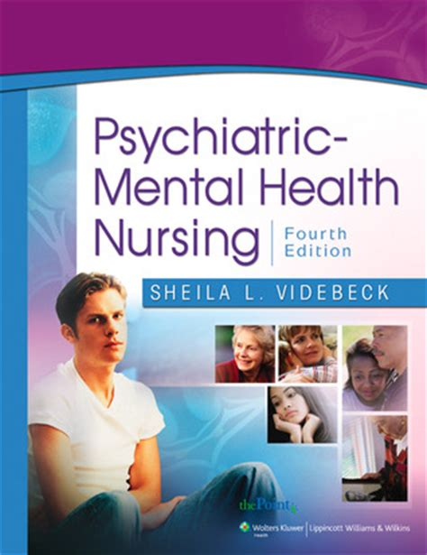 nursing for wellness in adults edition books psychiatric mental health nursing by l videbeck