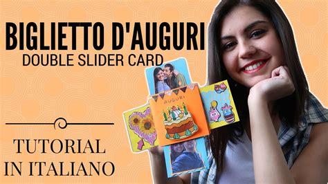 carding tutorial italiano biglietto dauguri fai da te double slider card diy