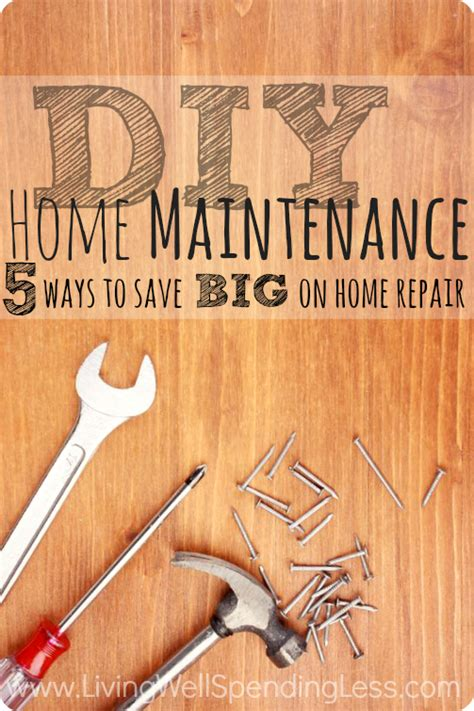 diy home maintenance 5 ways to save big on home repair