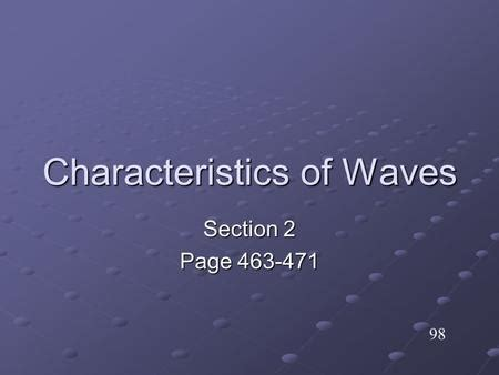 section 17 2 properties of mechanical waves characteristics of waves wave properties all transverse