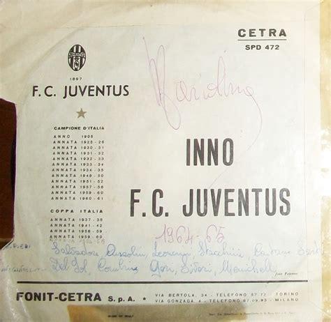 testo inno juve le note di euterpe juventus inni 1964 1972