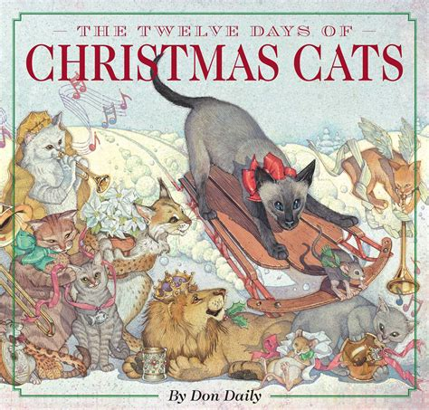 The Twelve Days Of Christmas Cats Book By Don Daily