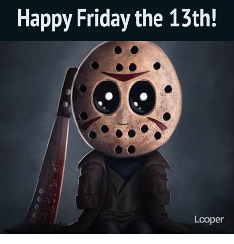 Friday The 13th Meme - 25 best memes about friday the 13th friday the 13th memes