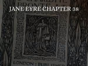 themes in jane eyre chapter 2 jane eyre chapter 38 by isabella day