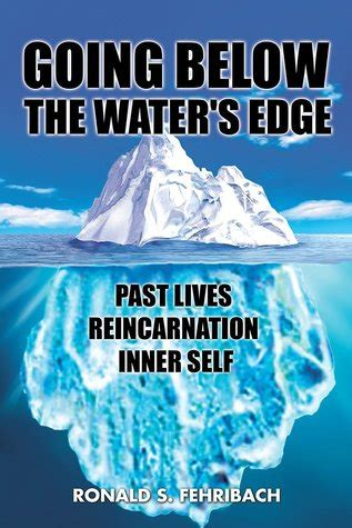 beneath the water books going below the water s edge past lives reincarnation