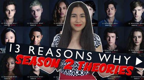 the thirteen problems series 2 13 reasons why season 2 theories spoilers just