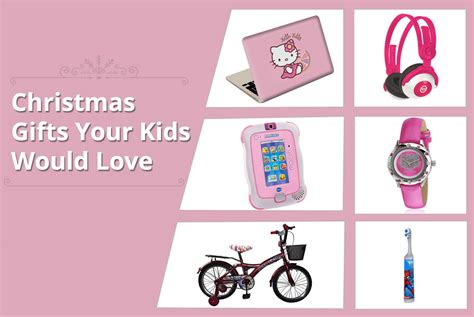 6 christmas gift ideas for kids versus by compareraja