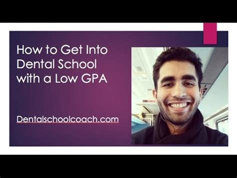 how to get into dental school with a low gpa