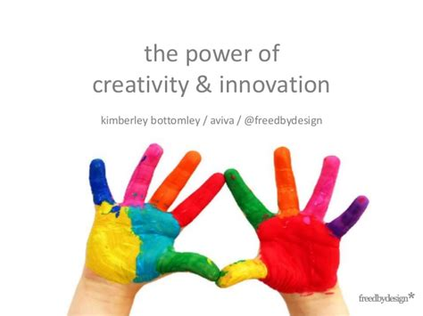 creativity and innovation the power of creativity and innovation