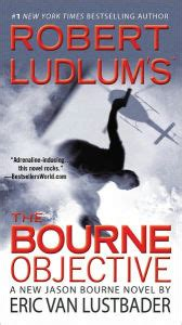 Novel The Bourne Objective robert ludlum s the bourne objective bourne series 8 by eric lustbader paperback