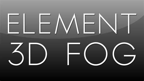 tutorial after effect element 3d after effects tutorial element 3d fog youtube