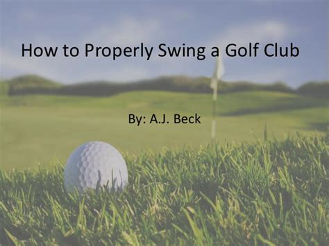 how to swing a golf club golf swing powerpoint