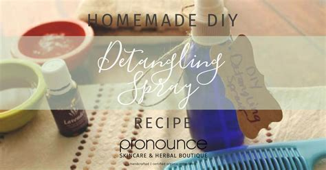 diy pronunciation diy detangling spray perfect for sensitive heads