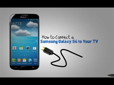 how to install galaxy s 22 galaxy s4 how to connect samsung galaxy s4 to tv youtube