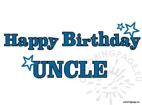 birthday coloring pages for uncles happy birthday uncle coloring page