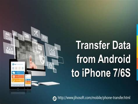 transfer data from iphone to android how to transfer data from android to iphone 7 6s 6s plus authorstream