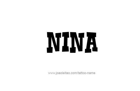 nina names encyclopedia nina name tattoo designs