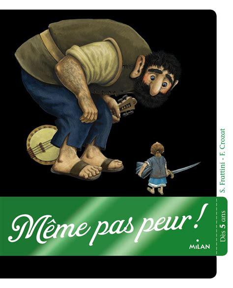 Meme Pas - m 234 me pas peur editions milan