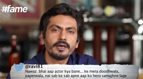 Nawazuddin Siddiqui takes on nasty tweets about himself ...