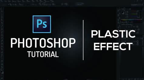 adobe photoshop tutorial tagalog plastic effect adobe photoshop tutorial youtube