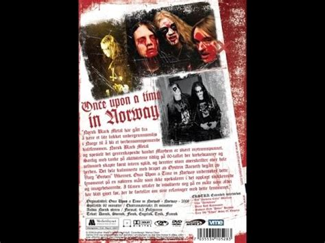 once upon a time 0385614322 documental blackmetal once upon a time in norway subtitulos espa 241 ol full youtube