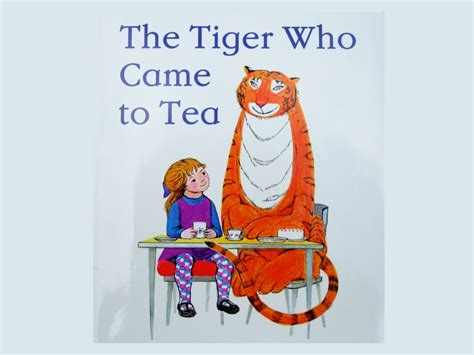 the tiger who came the tiger who came to tea by judith kerr