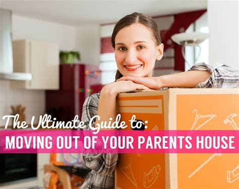 how to plan to move out of your parents house how to plan to move out of your parents house 28 images how to plan a distance
