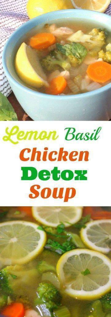 Detox Diet Soup Chicken by Best 25 Detox Soup Ideas On Detox Foods
