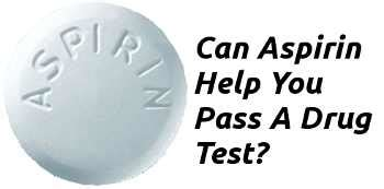 Can You Pass A Lab Urinalysis With A Detox Drink by Pass A Test With Aspirin 187 Honest Mj